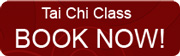 Tai Chi Class - Book NOW